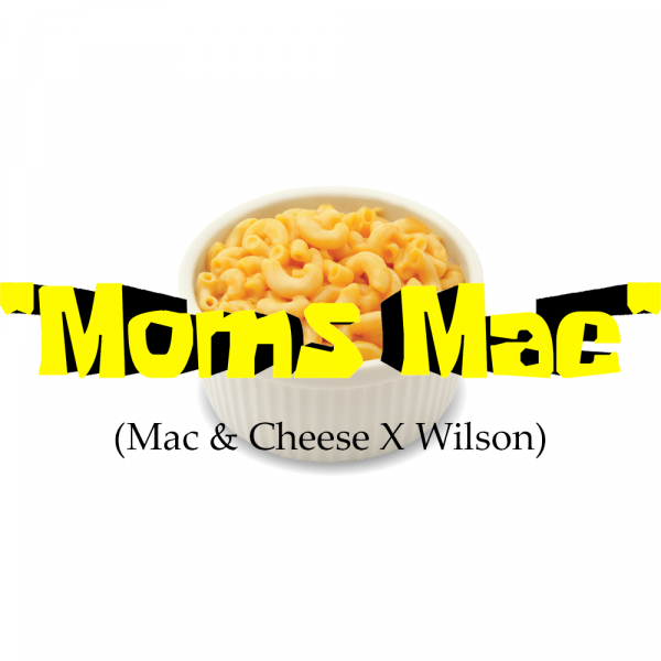 """Moms Mac"" (Mac & Cheese X Wilson)"