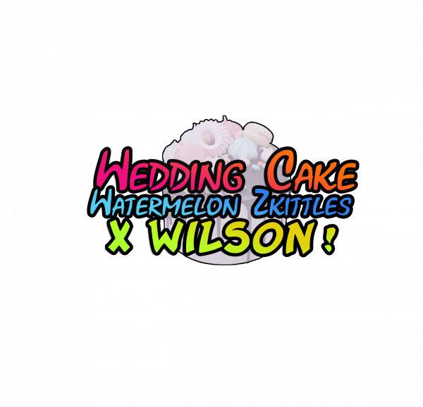 Wedding Cake Watermelon Zkittles x Wilson!