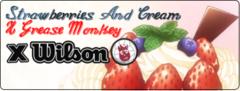 Strawberries & Cream X Grease Monkey X Wilson