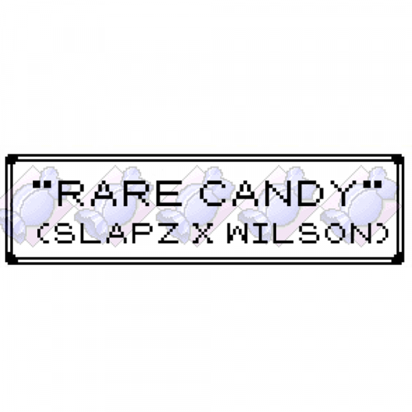 """Rare Candy"" (""Slapz""Runtz X Grease Monkey X Wilson)"