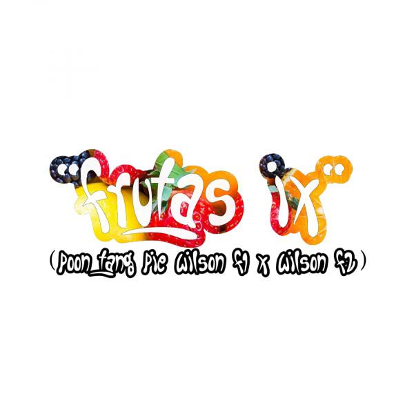 """""""Frutas"""" Poontang Pie X Wilson F1 X Wilson F2"""