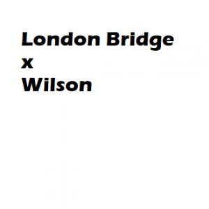 London Bridge x Wilson